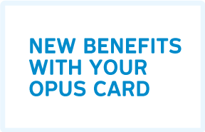 Read more about : New benefits with your OPUS card